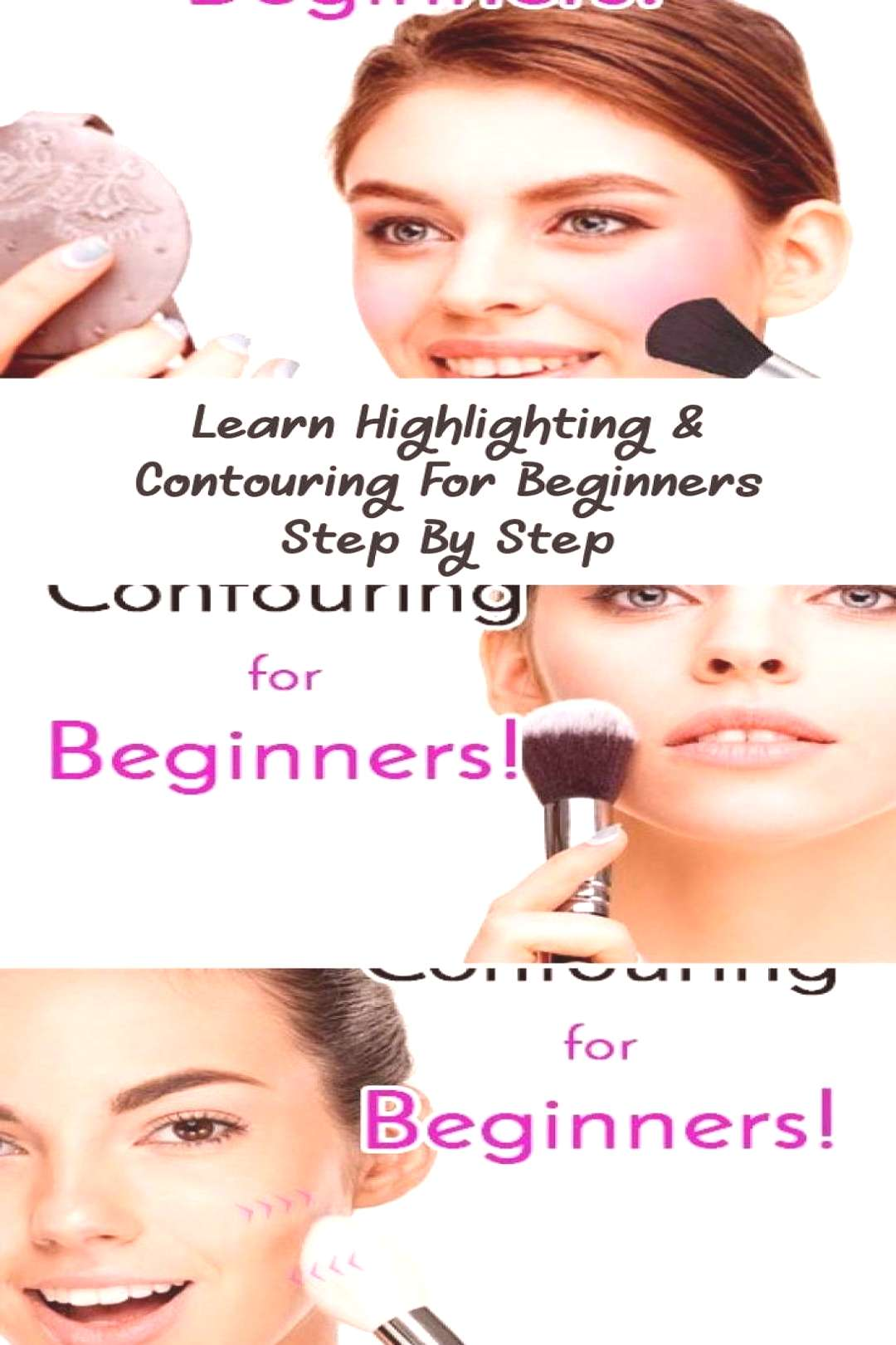 -      Learn Highlighting amp Contouring For Beginners Step By Step… - Eye Makeup - Highli