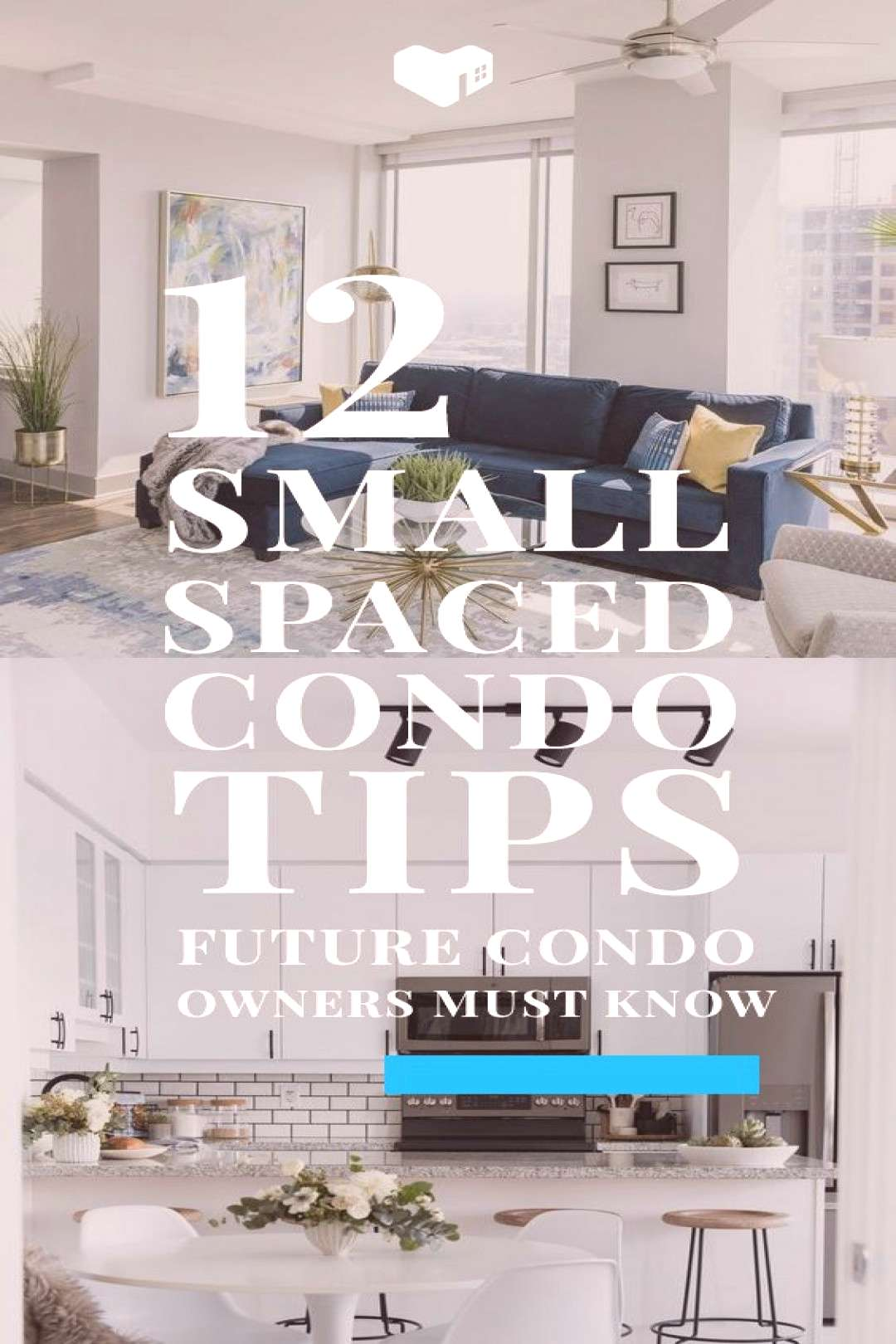 12 Must-Read Tips for Small Spaced Condo Owners 12 Must Read Tips for Small Spaced Condo Home - Liv
