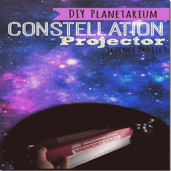 Constellation Projector - a fun science project for kids to see star in a diy planetarium at home.