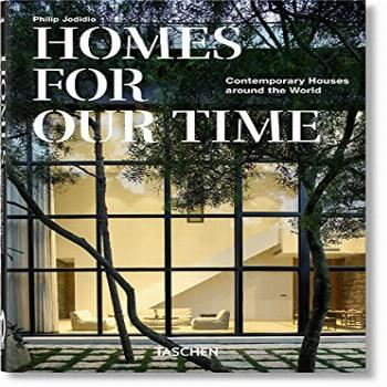 Homes For Our Time. Contemporary Houses around the World –