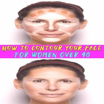 how to contour your face for women over 40