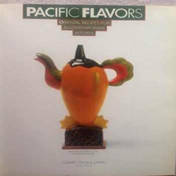 Pacific Flavors, Oriental Recipes for a Contemporary Kitchen
