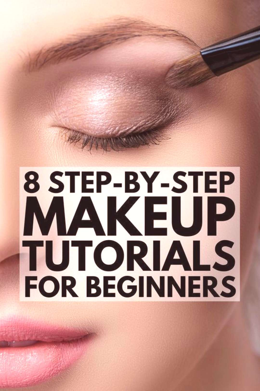 8 step-by-step mak click for more ... 8 step-by-step makeup tutorials for beginners to teach you th