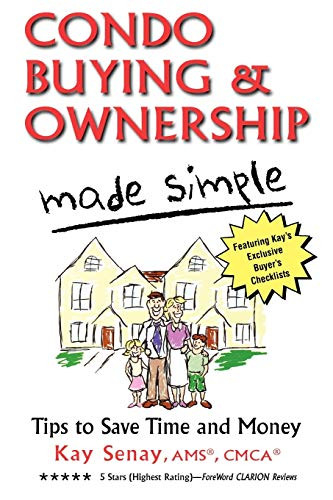 Condo Buying amp Ownership Made Simple Tips to Save Time and
