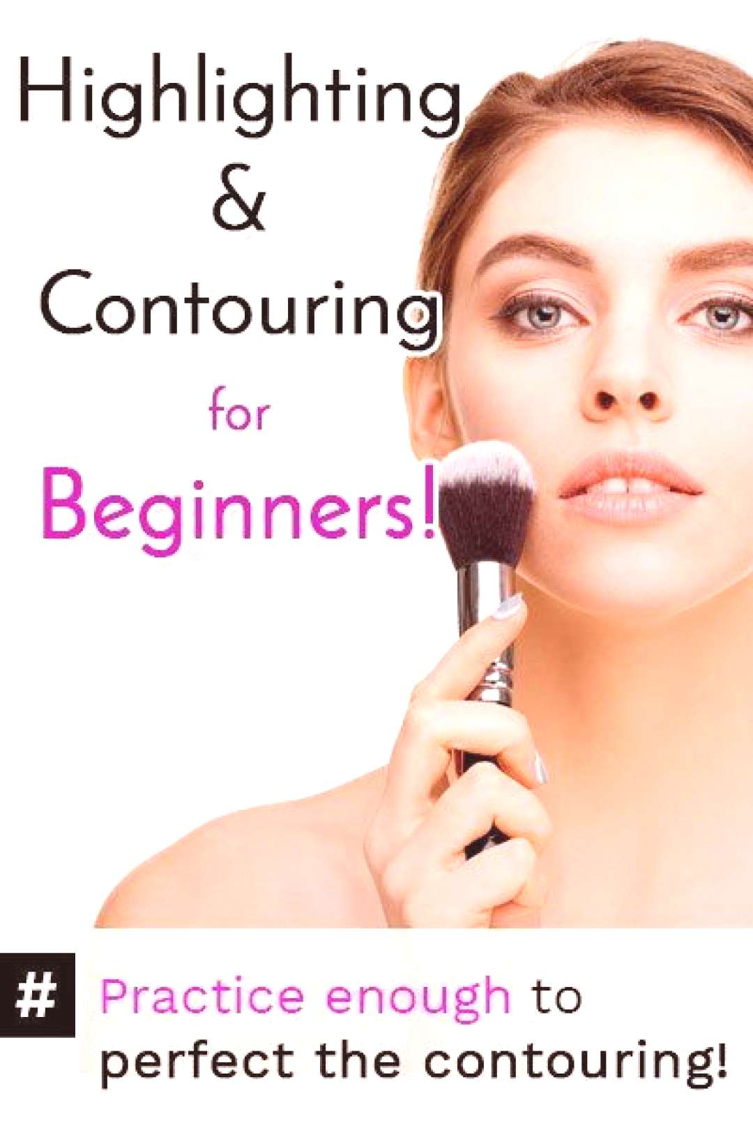 Contouring for Beginners : Step by Step Beauty Guides - How to highlight your face -
