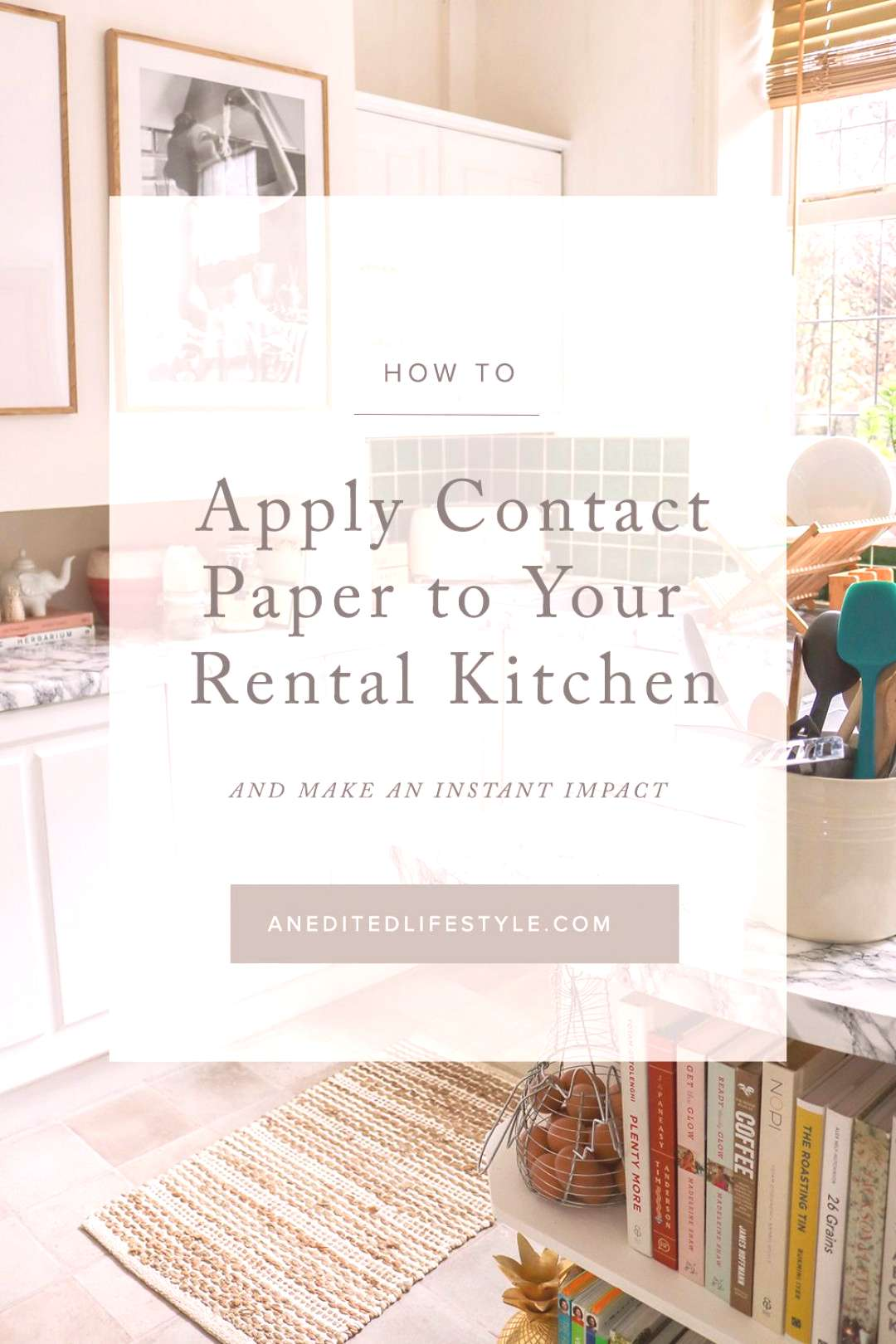 How to Apply Contact Paper to your Kitchen Counters- An Edited Lifestyle