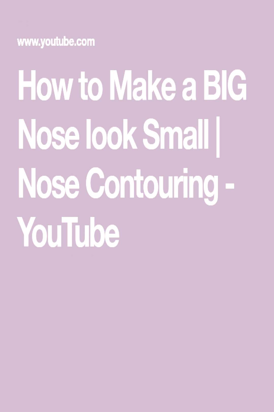 How to Make a BIG Nose look Small   Nose Contouring - How to Make a BIG Nose look Small   Nose Con