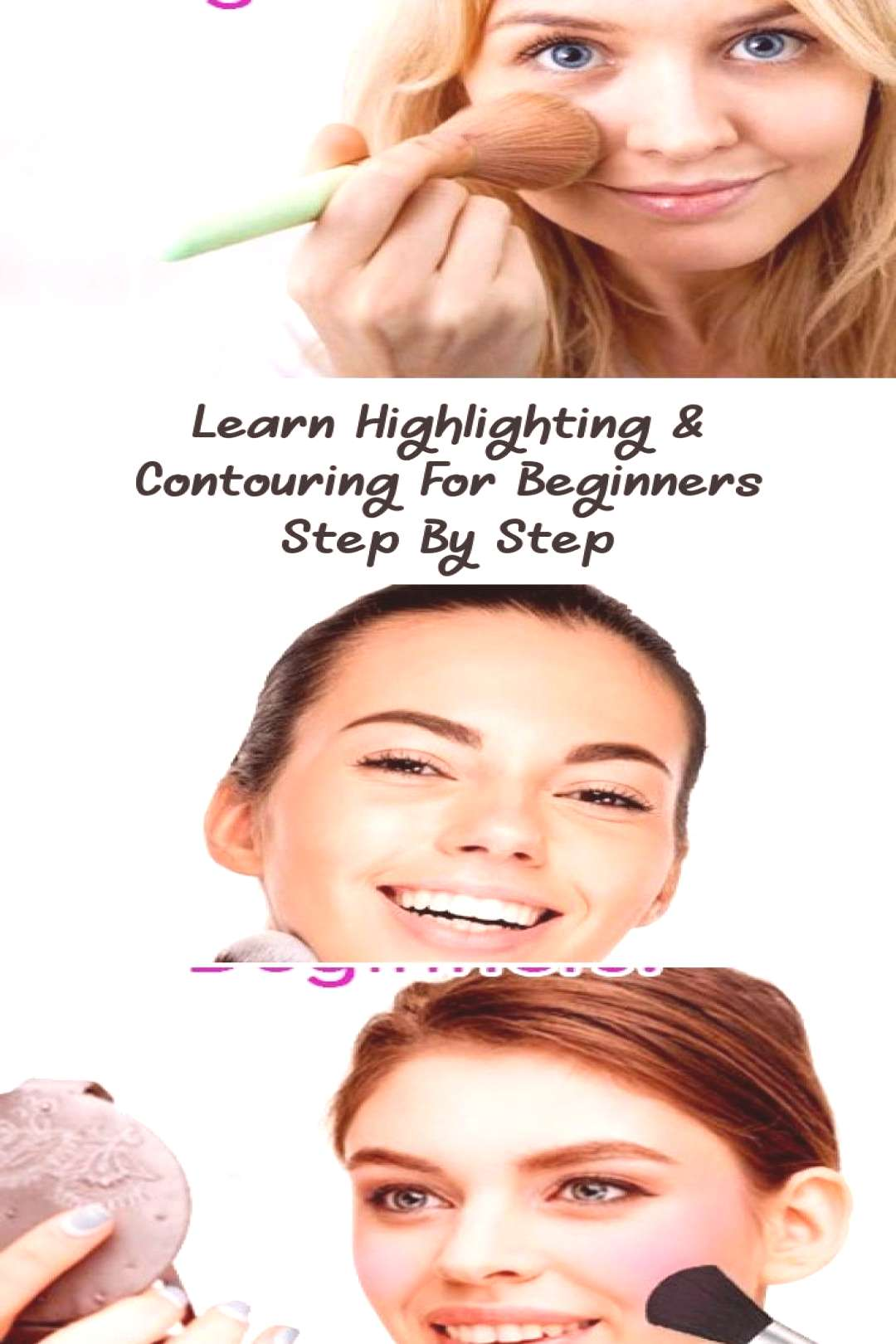 Learn Highlighting amp Contouring For Beginners Step By Step… - Eye Makeup - Highlighting,contouri