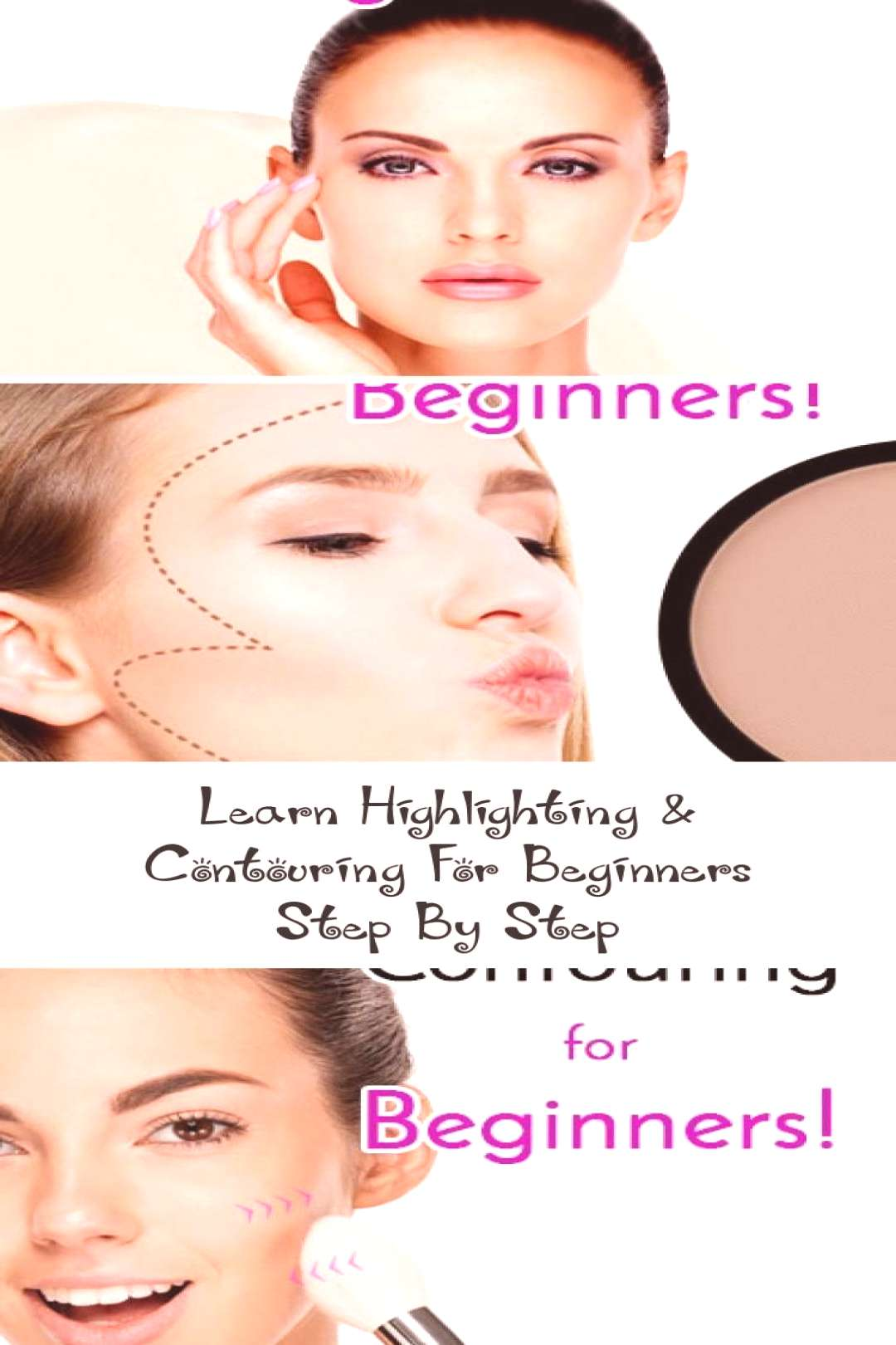Learn Highlighting amp Contouring For Beginners Step By Step…, - Learn Highlighting amp Contouring F