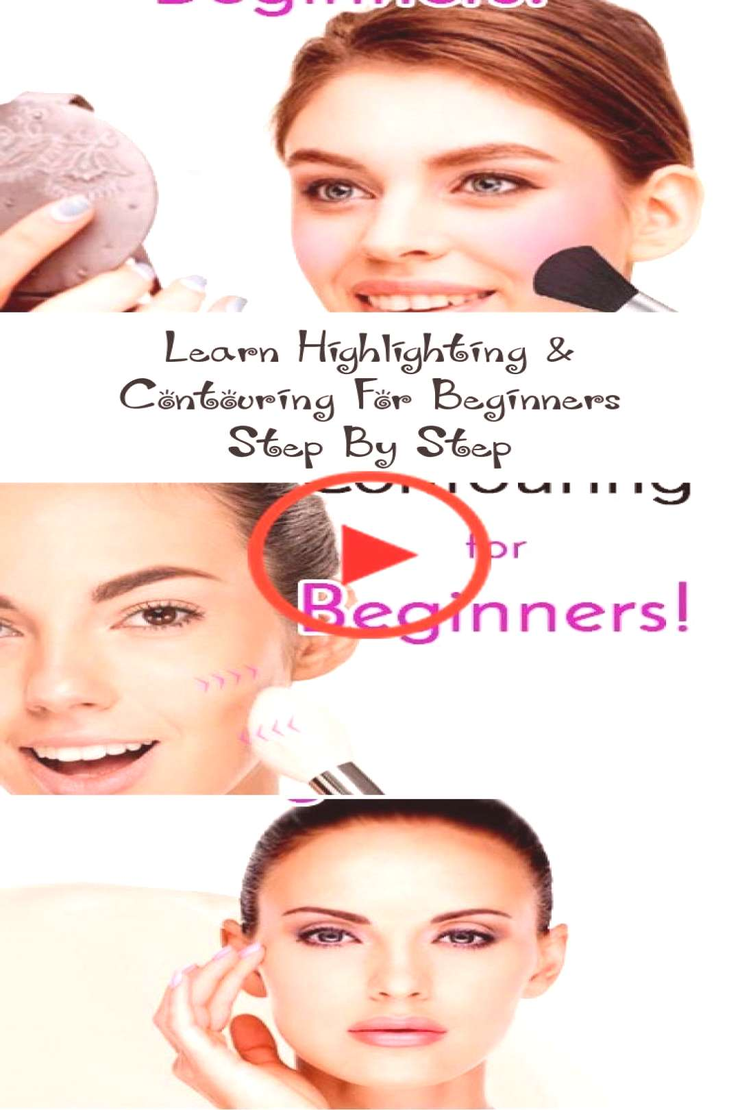 Learn Highlighting amp Contouring For Beginners Step By Step… - Make-Up - Highl... - Learn Learn
