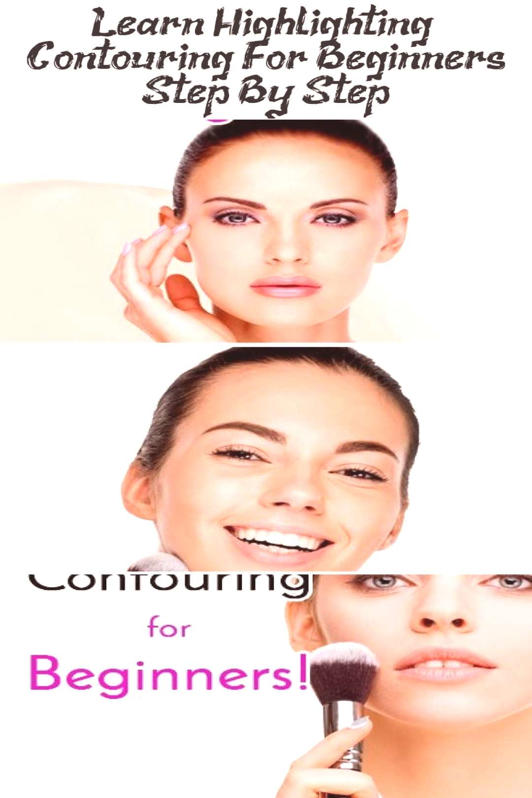 Learn Highlighting amp Contouring For Beginners Step By Step… - Make-Up - Highl...#beginners