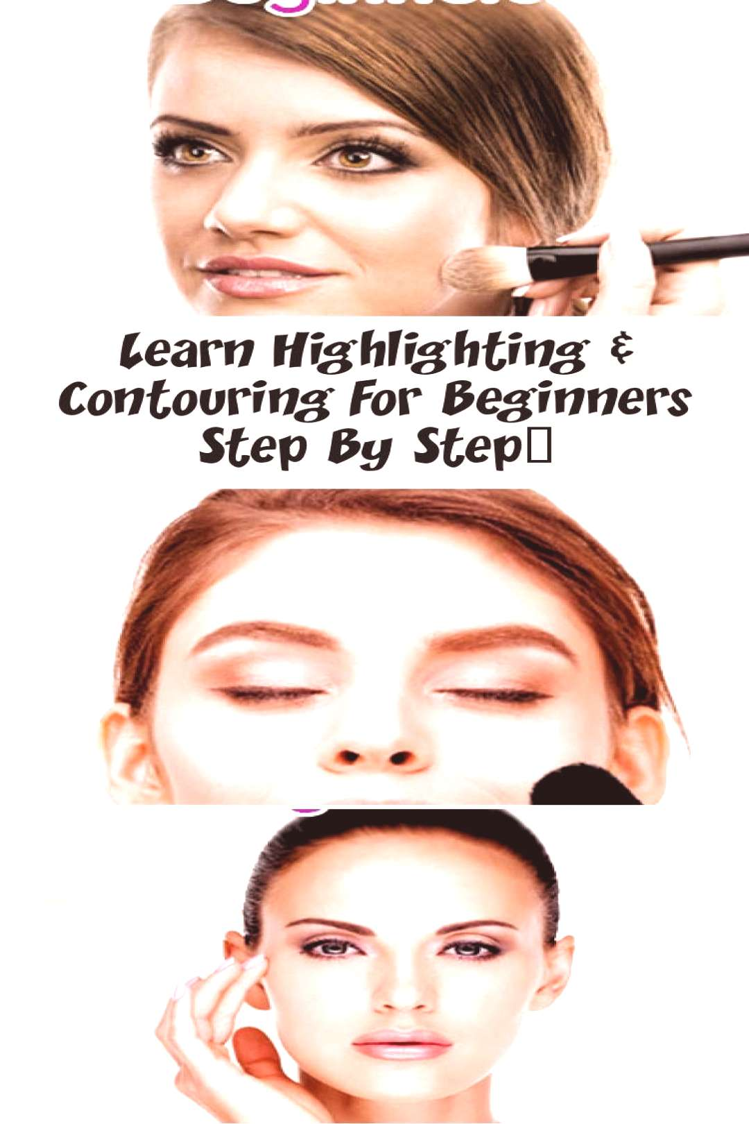 Learn Highlighting amp Contouring For Beginners Step By Step… – Makeup – Highli… – Makeup