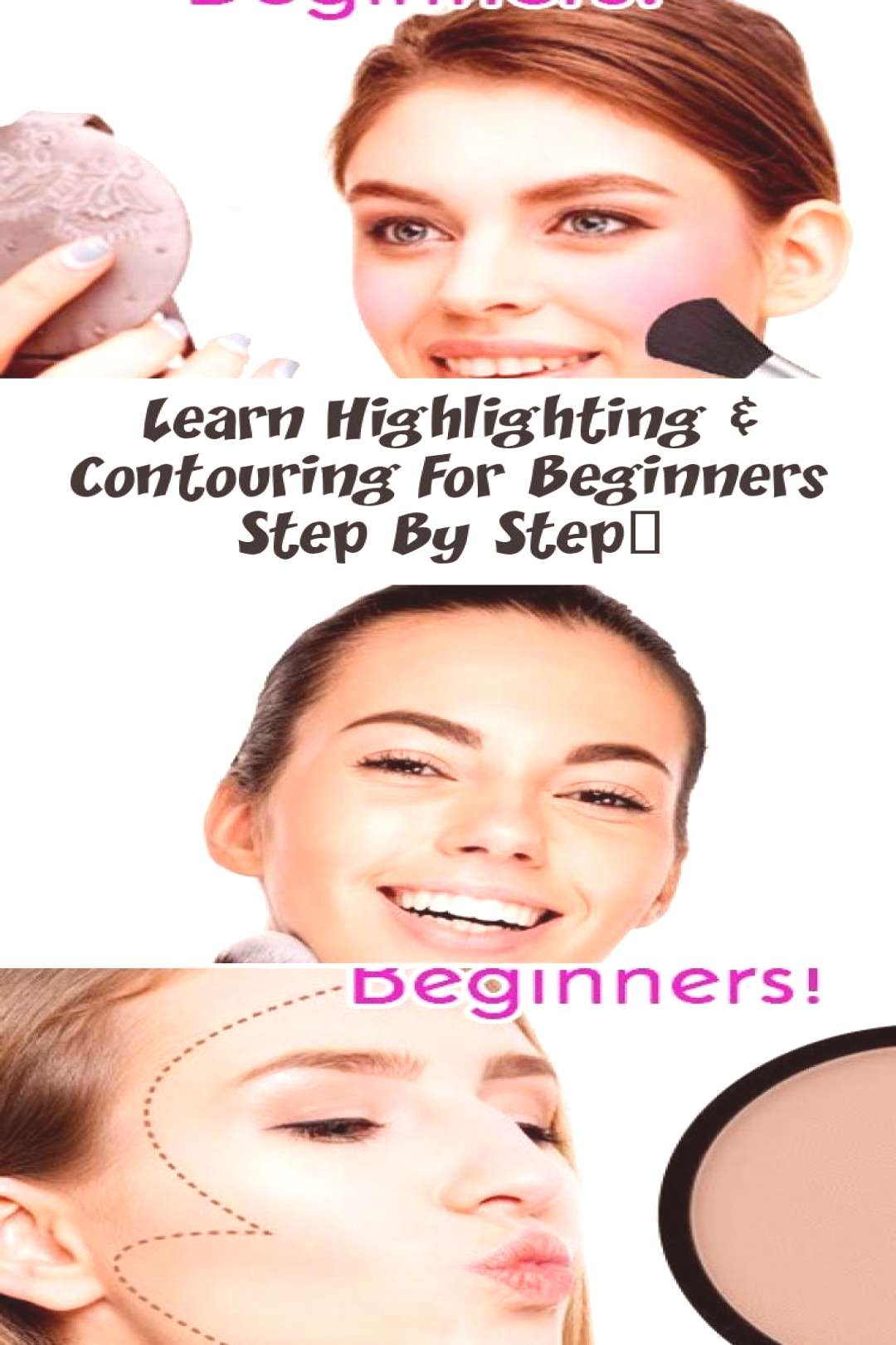 Learn Highlighting & Contouring For Beginners Step By Step… – MAKEUP –  Highlighting,contouri