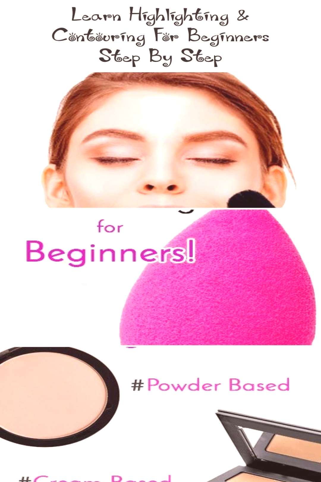 Learn Highlighting amp Contouring For Beginners Step By Step… - Skys Blog - Hi...#beginners