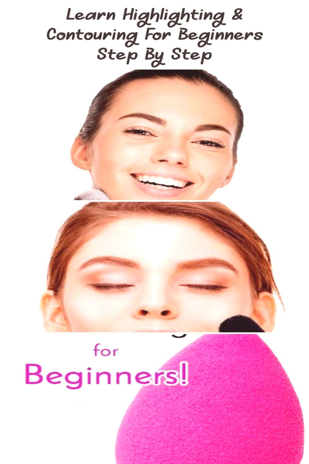 Learn Highlighting & Contouring For Beginners Step By Step… - Sky's Blog#beginners