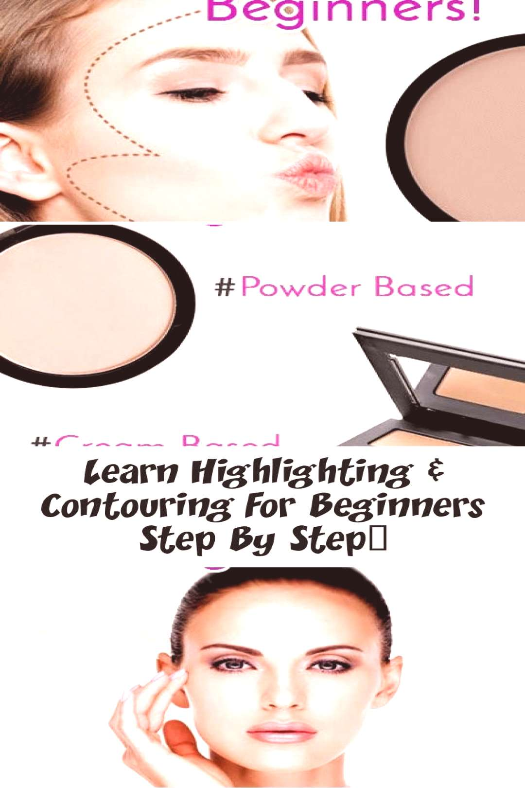 Learn step by step how to highlight and contour for beginners … – Make-up Beginners