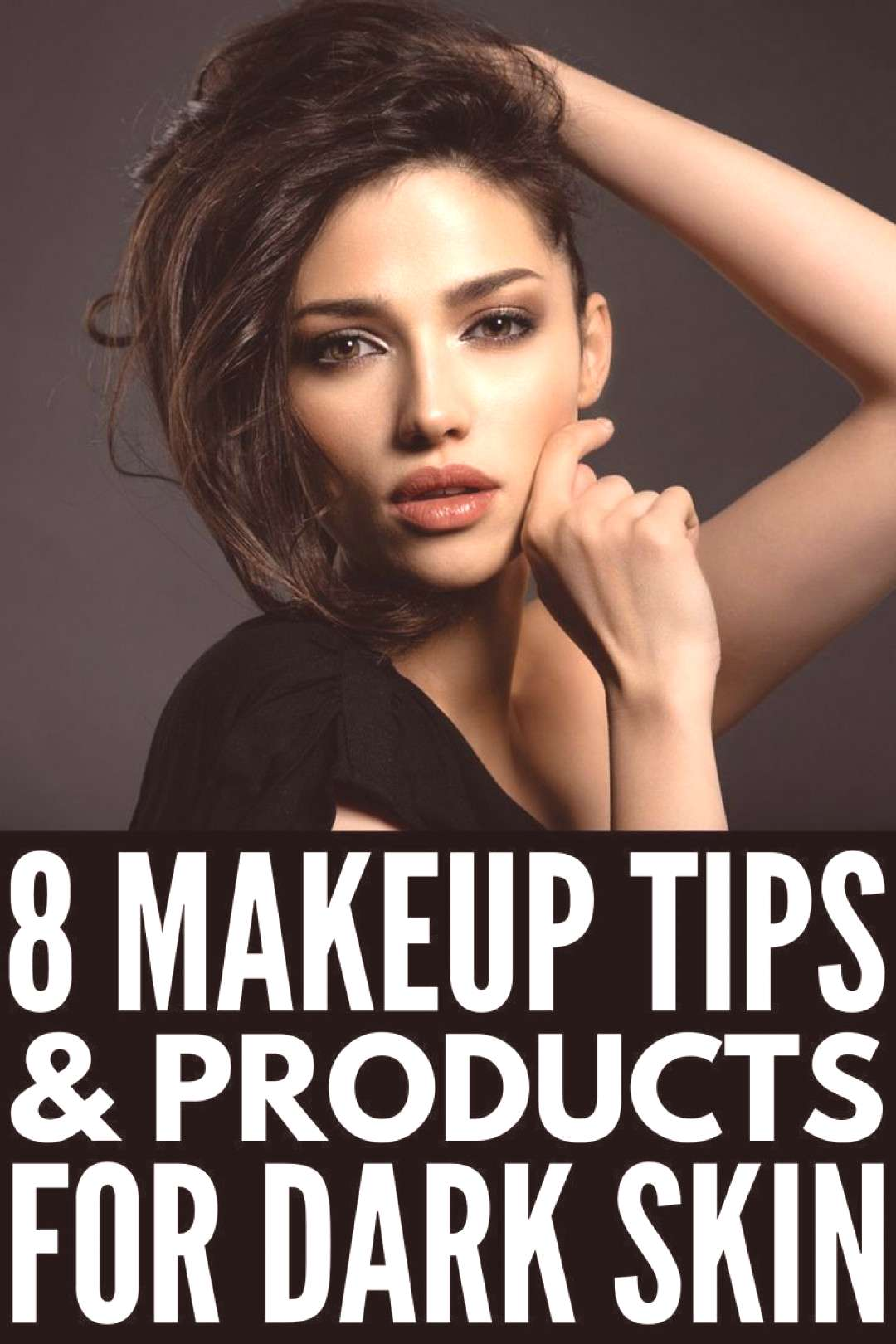 Makeup Tips for Dark Skin | From selecting the right foundation and contouring products, to learnin