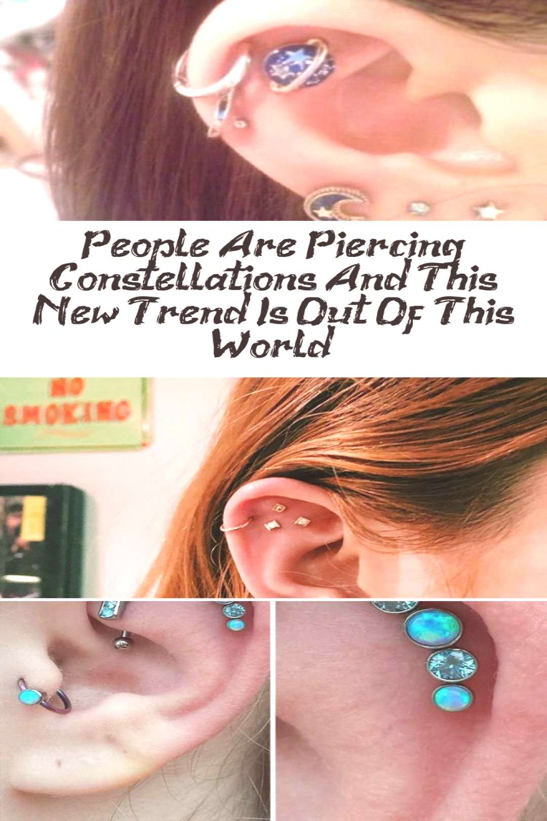 People pierce constellations and this new trend is not from this ... People pierce constellations a