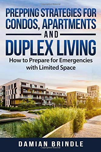 Prepping Strategies For Condos, Apartments, and Duplex